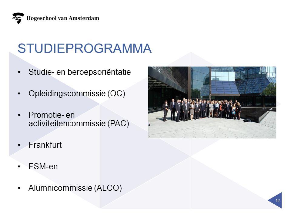 STUDIEPROGRAMMA Studie- en beroepsoriëntatie Opleidingscommissie (OC) Promotie- en activiteitencommissie (PAC) Frankfurt FSM-en Alumnicommissie (ALCO) 12