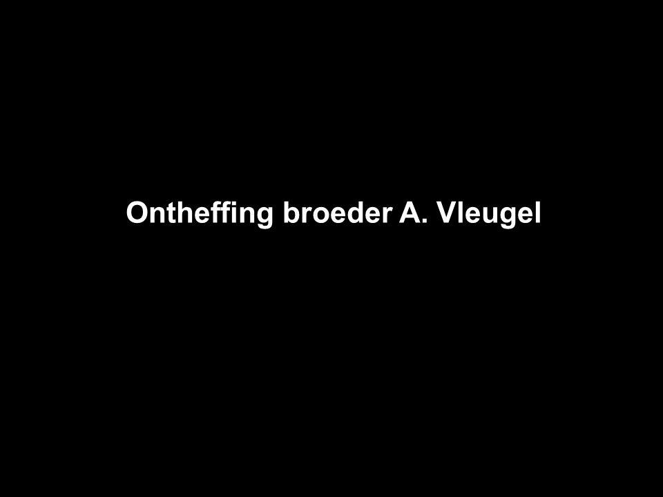 Ontheffing broeder A. Vleugel