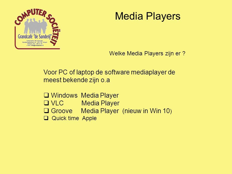 Media Players Welke Media Players zijn er .