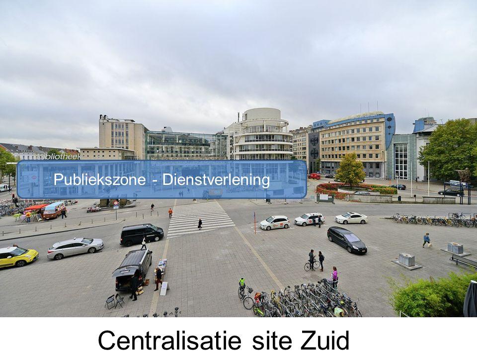 Centralisatie site Zuid Publiekszone - Dienstverlening