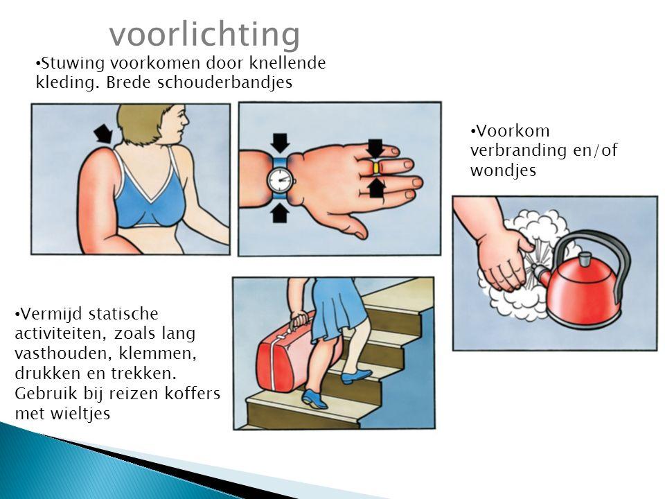voorlichting Stuwing voorkomen door knellende kleding.
