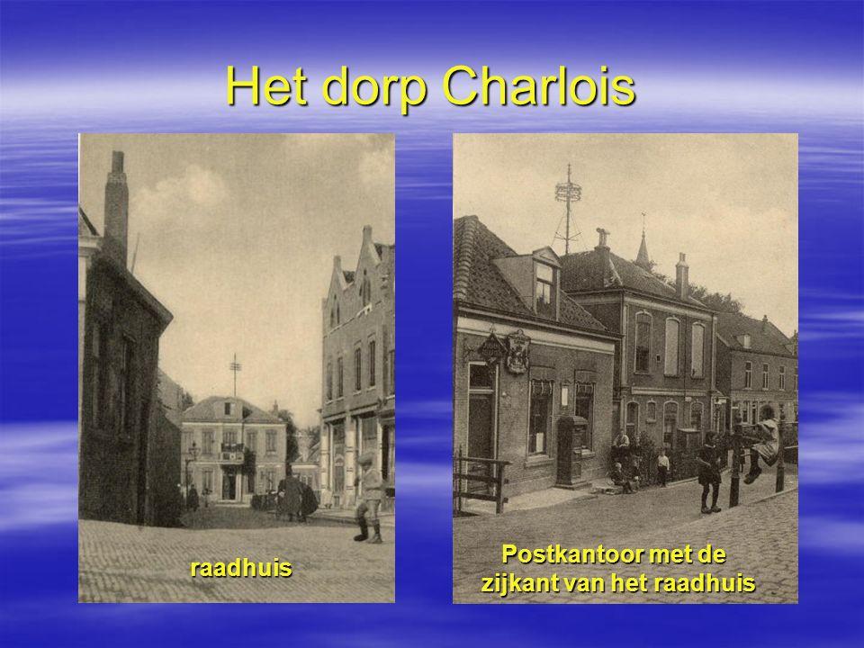 Het dorp Charlois raadhuis Postkantoor met de zijkant van het raadhuis Postkantoor met de zijkant van het raadhuis
