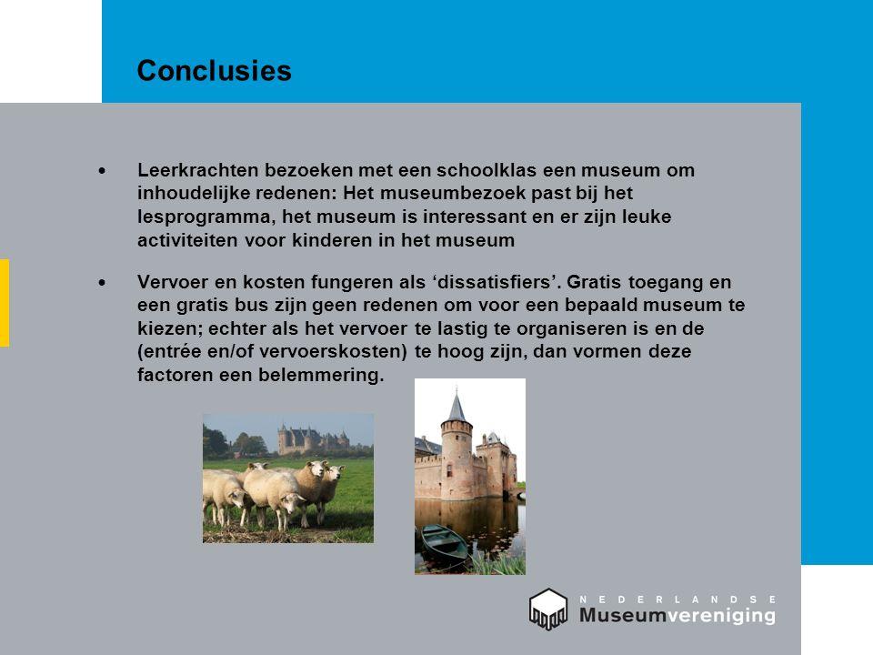 Conclusies Leerkrachten bezoeken met een schoolklas een museum om inhoudelijke redenen: Het museumbezoek past bij het lesprogramma, het museum is interessant en er zijn leuke activiteiten voor kinderen in het museum Vervoer en kosten fungeren als 'dissatisfiers'.