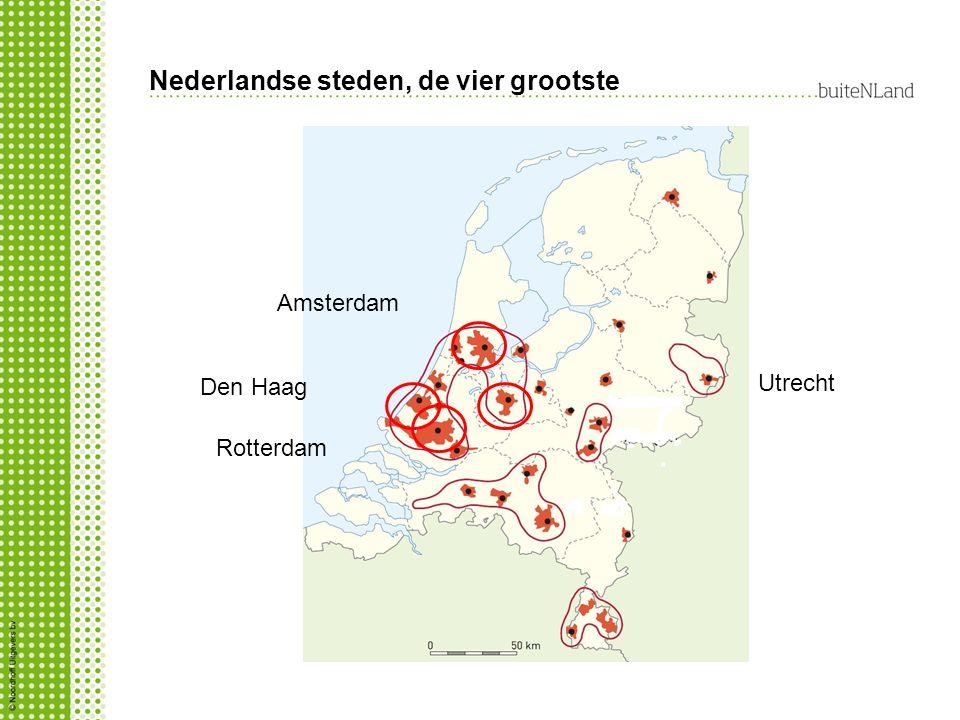Nederlandse steden, de vier grootste Amsterdam Utrecht Den Haag Rotterdam