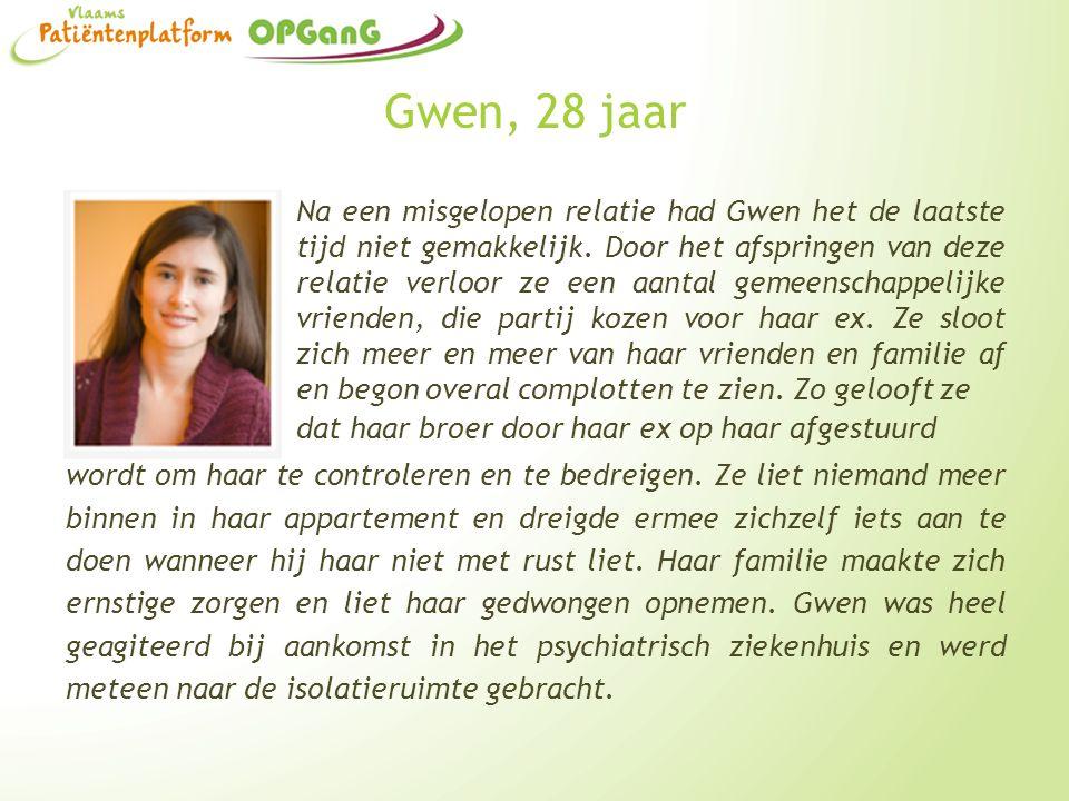 Gwen, 28 jaar Na een misgelopen relatie had Gwen het de laatste tijd niet gemakkelijk. Door het afspringen van deze relatie verloor ze een aantal geme