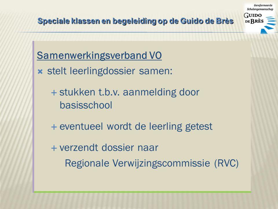 Samenwerkingsverband VO  stelt leerlingdossier samen:  stukken t.b.v.