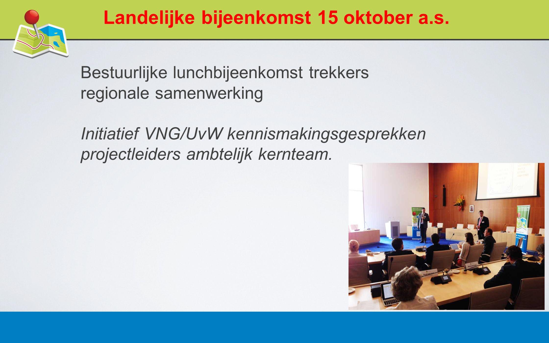 27 februari 20138 Landelijke bijeenkomst 15 oktober a.s.