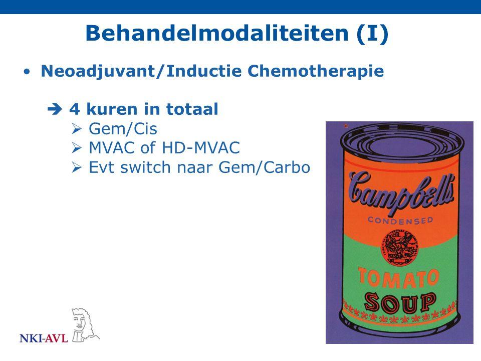 Neoadjuvant/Inductie Chemotherapie  4 kuren in totaal  Gem/Cis  MVAC of HD-MVAC  Evt switch naar Gem/Carbo Behandelmodaliteiten (I)