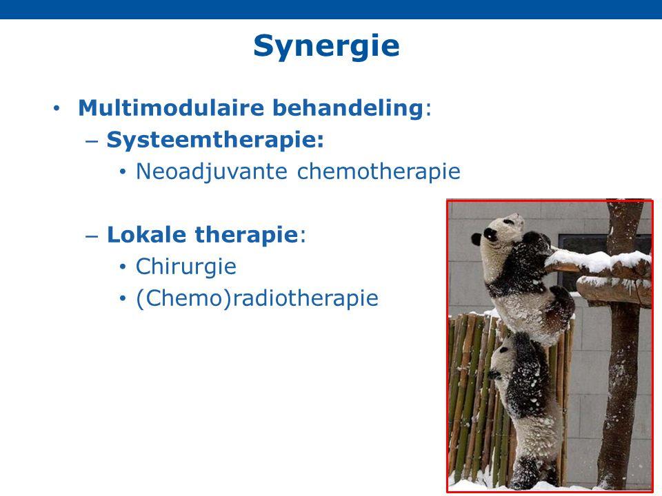 Multimodulaire behandeling: – Systeemtherapie: Neoadjuvante chemotherapie – Lokale therapie: Chirurgie (Chemo)radiotherapie Synergie