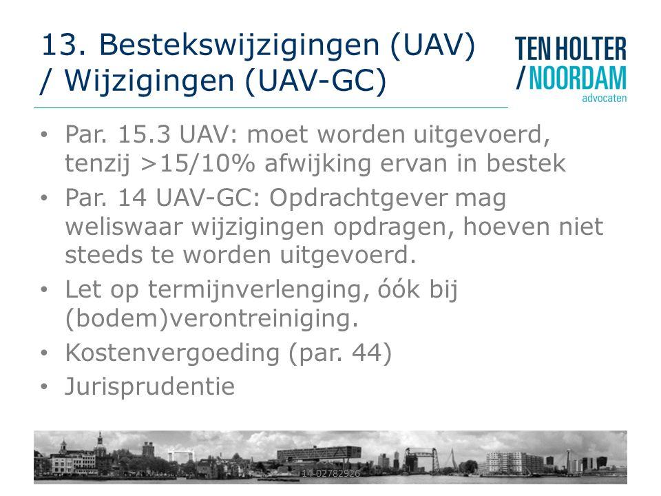 14-02782926 13.Bestekswijzigingen (UAV) / Wijzigingen (UAV-GC) Par.