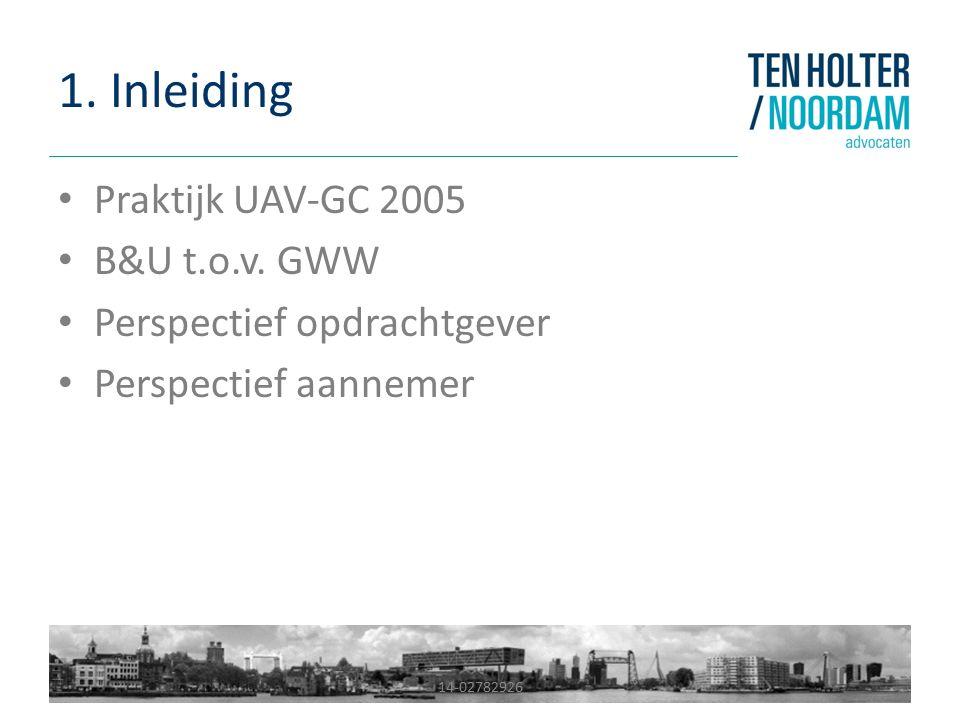 1.Inleiding Praktijk UAV-GC 2005 B&U t.o.v.
