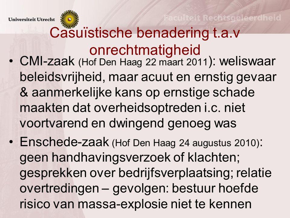Casuïstische benadering t.a.v onrechtmatigheid CMI-zaak (Hof Den Haag 22 maart 2011 ): weliswaar beleidsvrijheid, maar acuut en ernstig gevaar & aanme