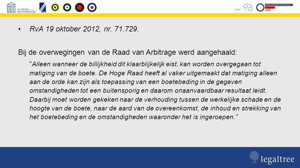 Bestendige lijn Hoge Raad en RvA In alle uitspraken omtrent de matiging boete te late oplevering worden nog steeds de criteria van Intrahof/Bart Smit gehanteerd.