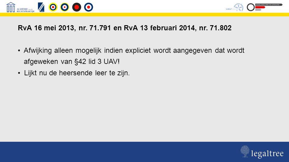 RvA 16 mei 2013, nr. 71.791 en RvA 13 februari 2014, nr.