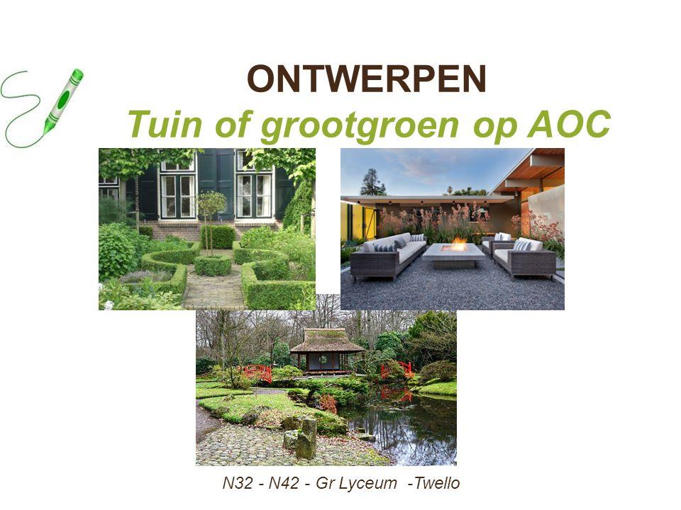 ONTWERPEN Tuin of grootgroen op AOC N32 - N42 - Gr Lyceum -Twello