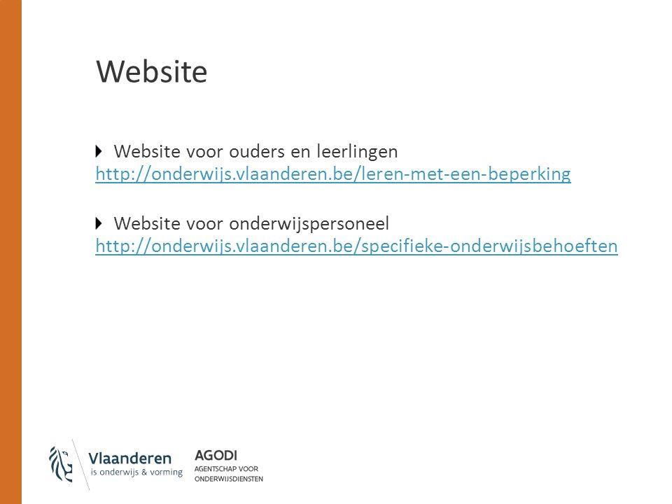 Website Website voor ouders en leerlingen http://onderwijs.vlaanderen.be/leren-met-een-beperking http://onderwijs.vlaanderen.be/leren-met-een-beperkin