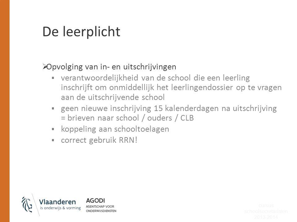 De leerplicht  Wat als de leerplicht niet gerespecteerd wordt  rol parketcriminoloog  feedback naar AgODi  Politierechtbank  Jeugdrechtbank cursus schoolsecretariaten 2013-2014