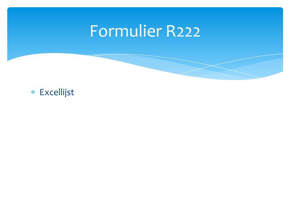  Excellijst Formulier R222