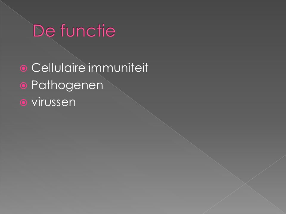  Cellulaire immuniteit  Pathogenen  virussen