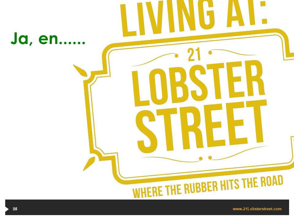 www. 21 Lobsterstreet.com 25 Ja, en......