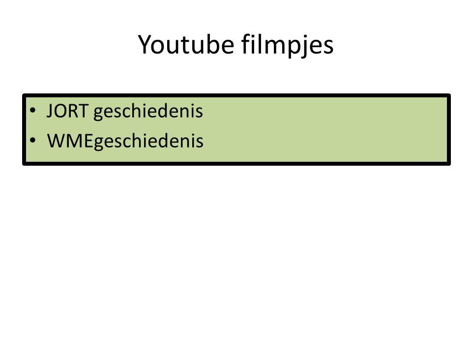 Youtube filmpjes JORT geschiedenis WMEgeschiedenis