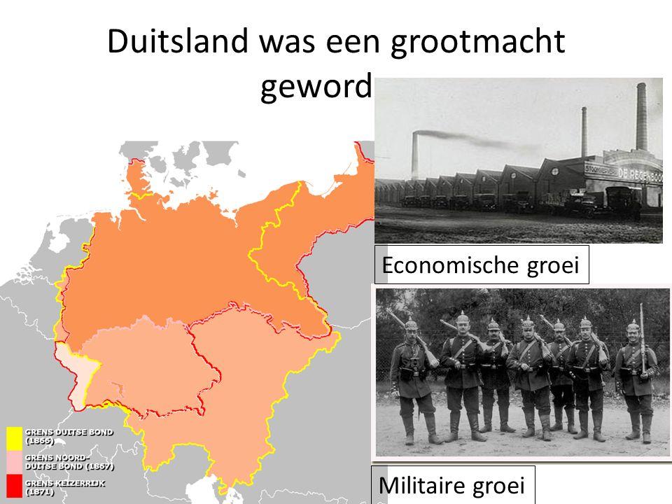 Duitsland was een grootmacht geworden Economische groei Militaire groei