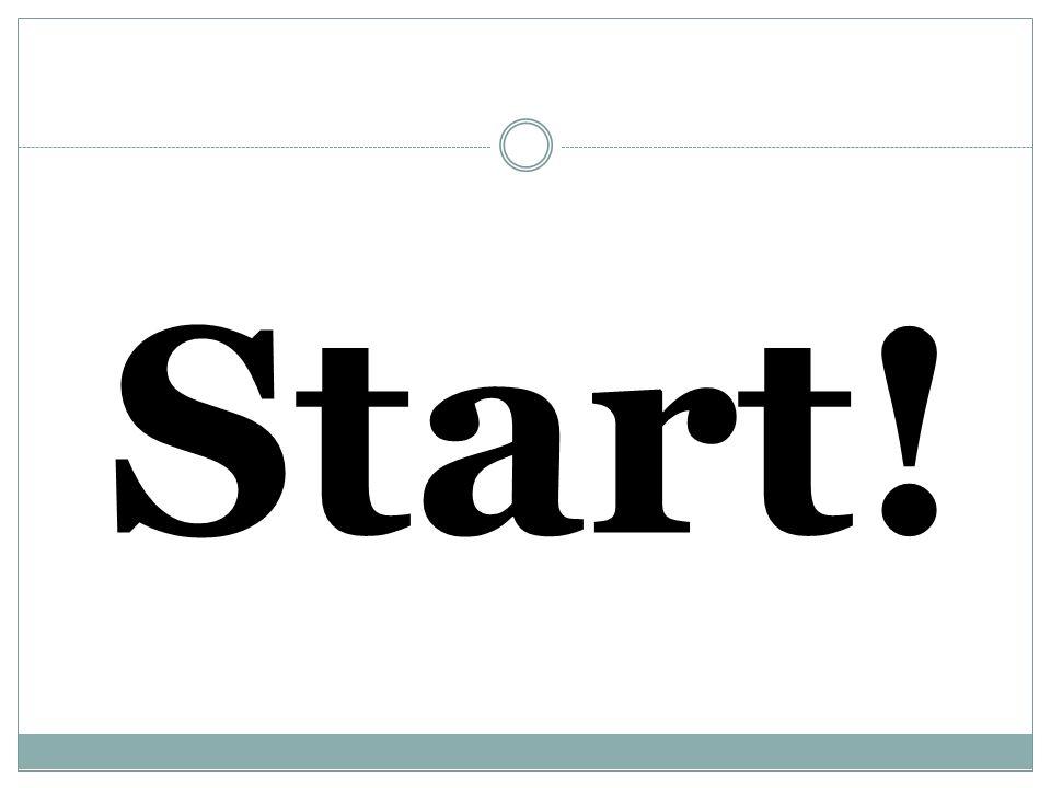 Start!