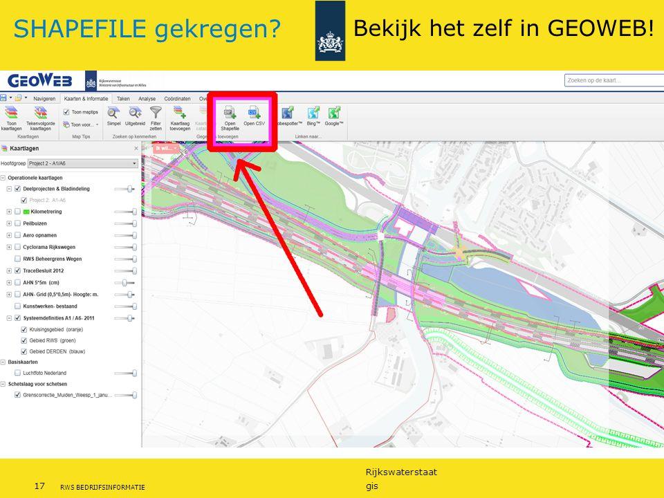 Rijkswaterstaat 17gis RWS BEDRIJFSINFORMATIE SHAPEFILE gekregen? Bekijk het zelf in GEOWEB!