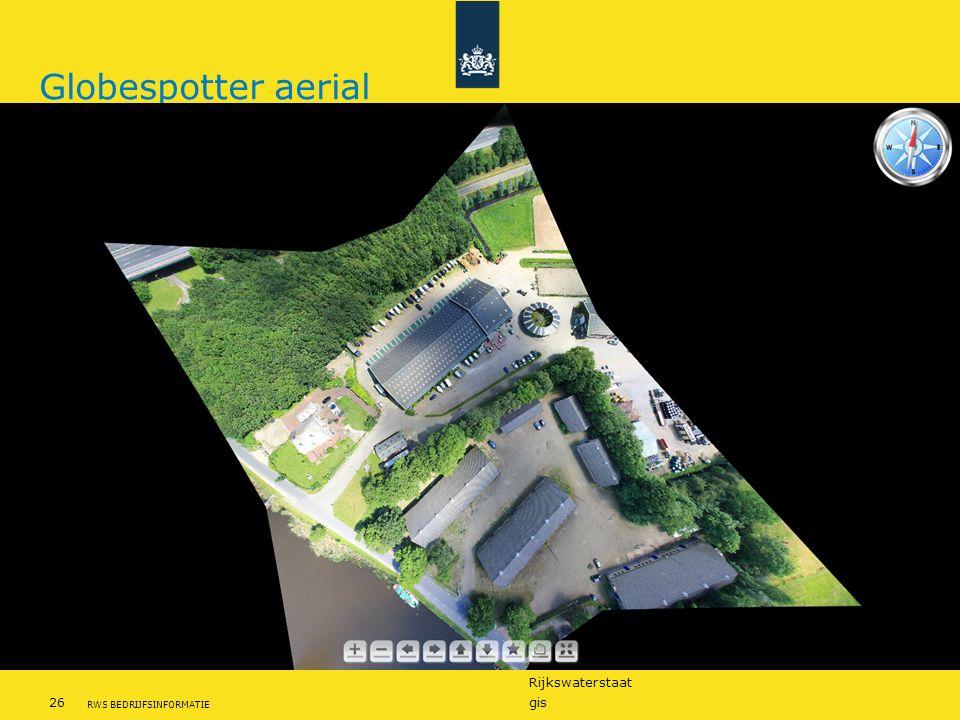 Rijkswaterstaat 26gis RWS BEDRIJFSINFORMATIE Globespotter aerial