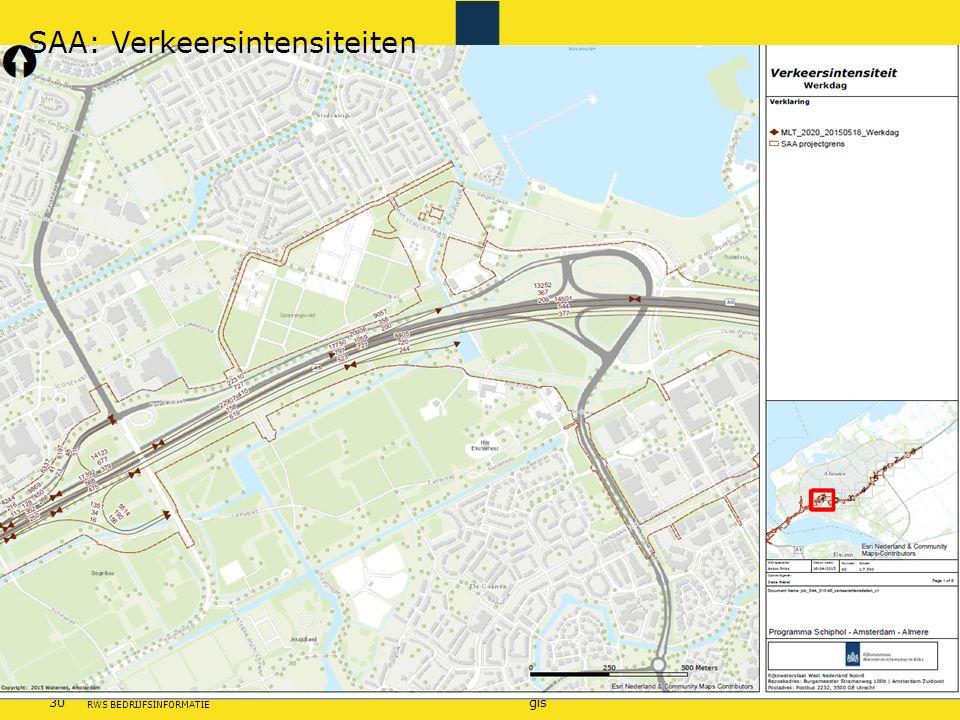 Rijkswaterstaat 30gis RWS BEDRIJFSINFORMATIE SAA: Verkeersintensiteiten