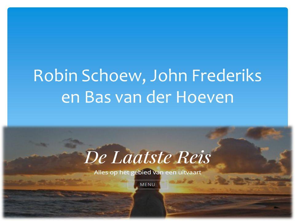 Robin Schoew, John Frederiks en Bas van der Hoeven