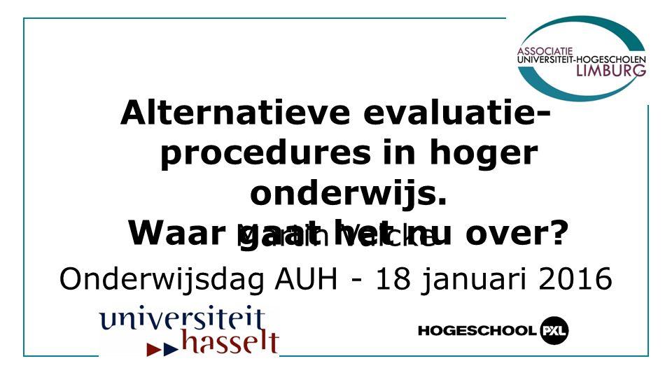 Alternatieve evaluatie- procedures in hoger onderwijs.