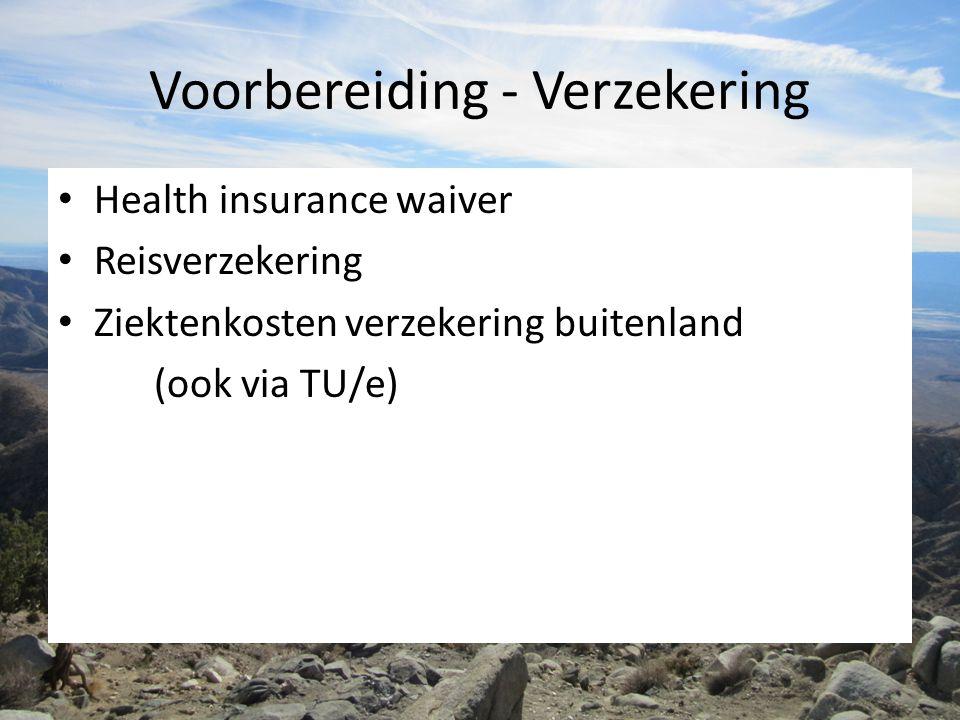 Voorbereiding - Verzekering Health insurance waiver Reisverzekering Ziektenkosten verzekering buitenland (ook via TU/e)