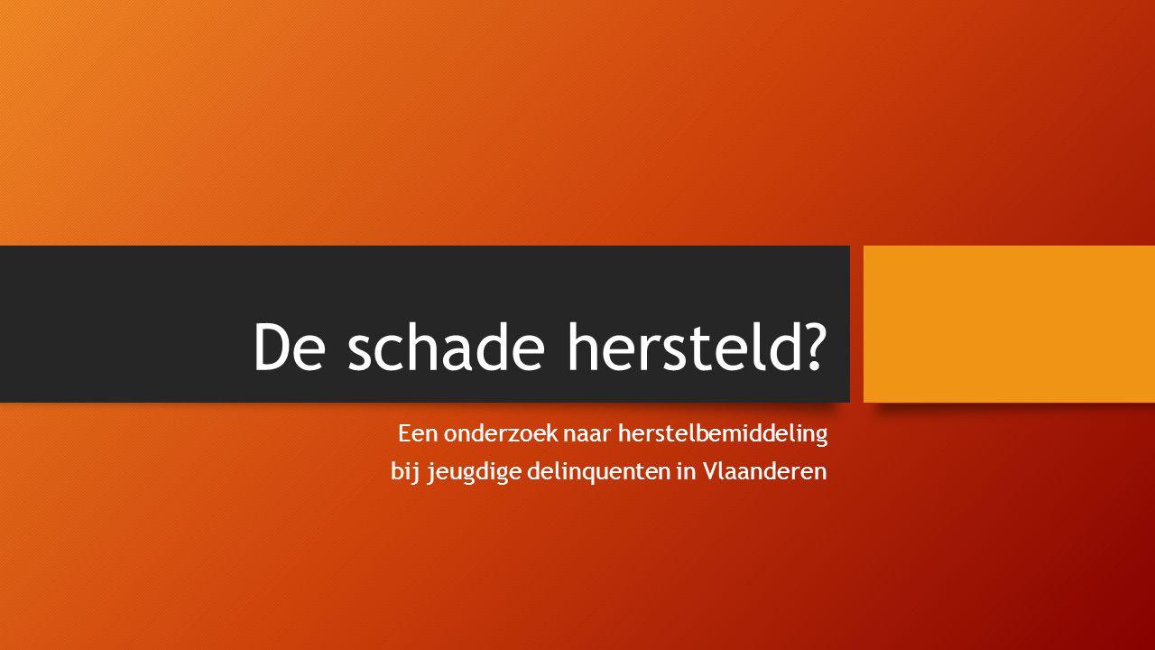 De schade hersteld Een onderzoek naar herstelbemiddeling bij jeugdige delinquenten in Vlaanderen