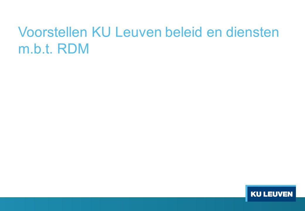 Voorstellen KU Leuven beleid en diensten m.b.t. RDM