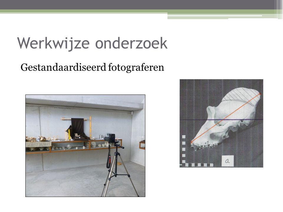 Werkwijze onderzoek Gestandaardiseerd fotograferen