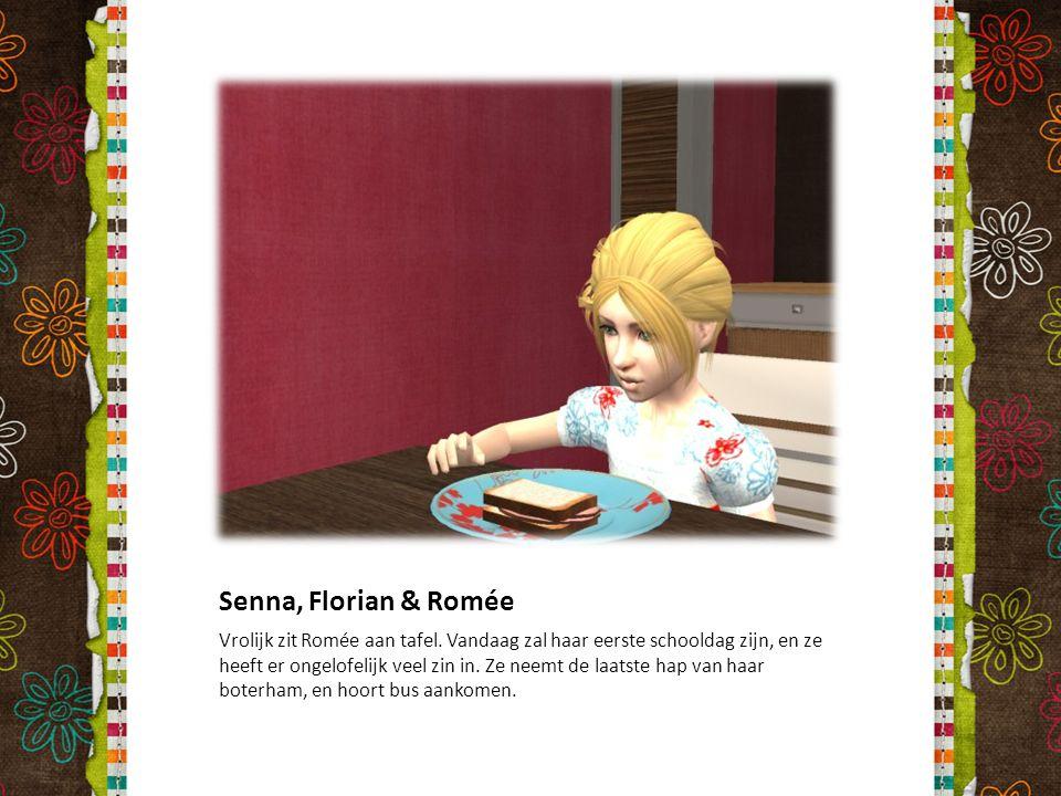 Senna, Florian & Romée Vrolijk zit Romée aan tafel. Vandaag zal haar eerste schooldag zijn, en ze heeft er ongelofelijk veel zin in. Ze neemt de laats