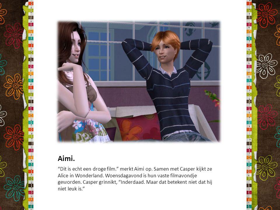 """Aimi. """"Dit is echt een droge film."""" merkt Aimi op. Samen met Casper kijkt ze Alice in Wonderland. Woensdagavond is hun vaste filmavondje geworden. Cas"""