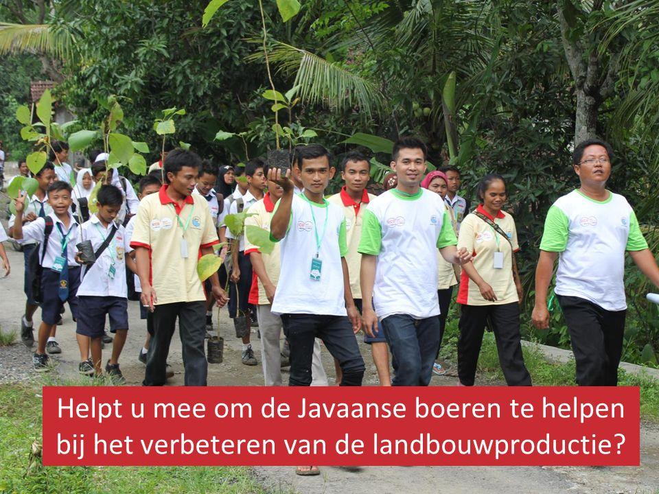Helpt u mee om de Javaanse boeren te helpen bij het verbeteren van de landbouwproductie
