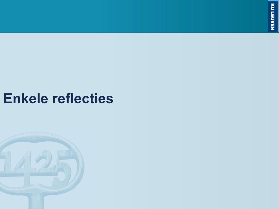 Enkele reflecties