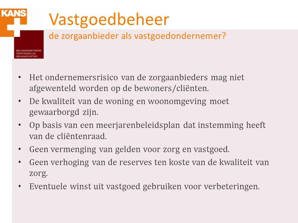 Vastgoedbeheer de zorgaanbieder als vastgoedondernemer.