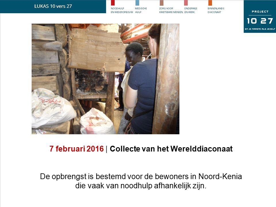 7 februari 2016 | Collecte van het Werelddiaconaat De opbrengst is bestemd voor de bewoners in Noord-Kenia die vaak van noodhulp afhankelijk zijn.