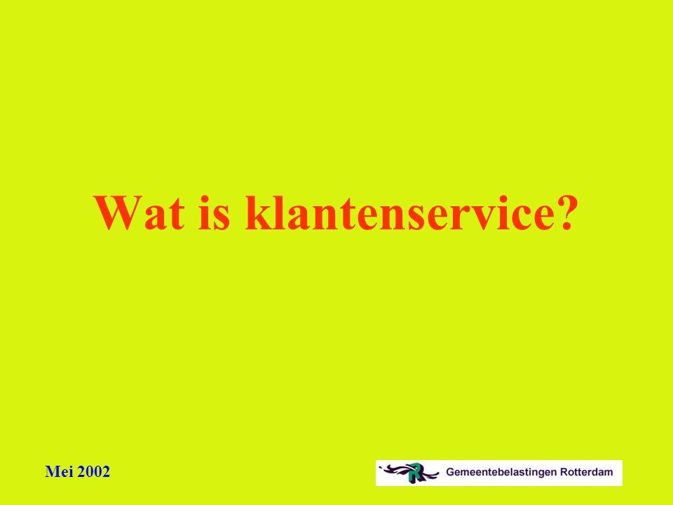 Mei 2002 Wat is klantenservice?