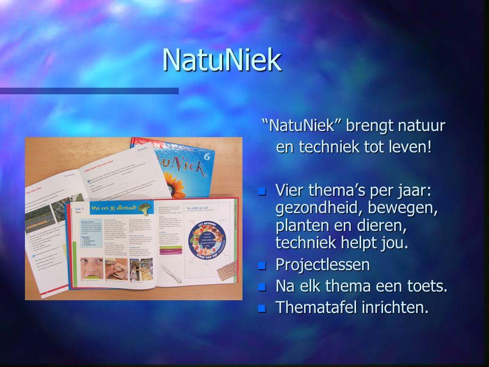 """NatuNiek """"NatuNiek"""" brengt natuur en techniek tot leven! n Vier thema's per jaar: gezondheid, bewegen, planten en dieren, techniek helpt jou. n Projec"""