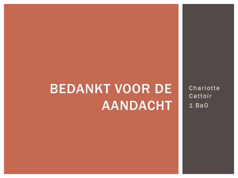 Charlotte Cattoir 1 BaO BEDANKT VOOR DE AANDACHT