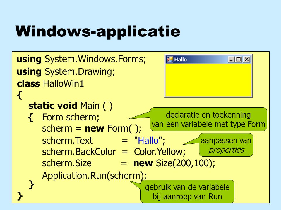Code gegenereerd door Visual Studio Designer namespace Mixer { static class Program { static void Main() { Application.Run (new Mixer()); } namespace Mixer { partial class Mixer : Form { // constructor Mixer() { this.InitializeComponent(); } // event-handlers void klik(object o, EventArgs ea) { } namespace Mixer { partial class Mixer { #region generated code void InitializeComponent() { this.b = new Button(); b.Text = zwart ; b.Click += this.klik; this.Controls.Add(this.b); } #endregion private Button b; } Program.csMixer.csMixer.Designer.cs