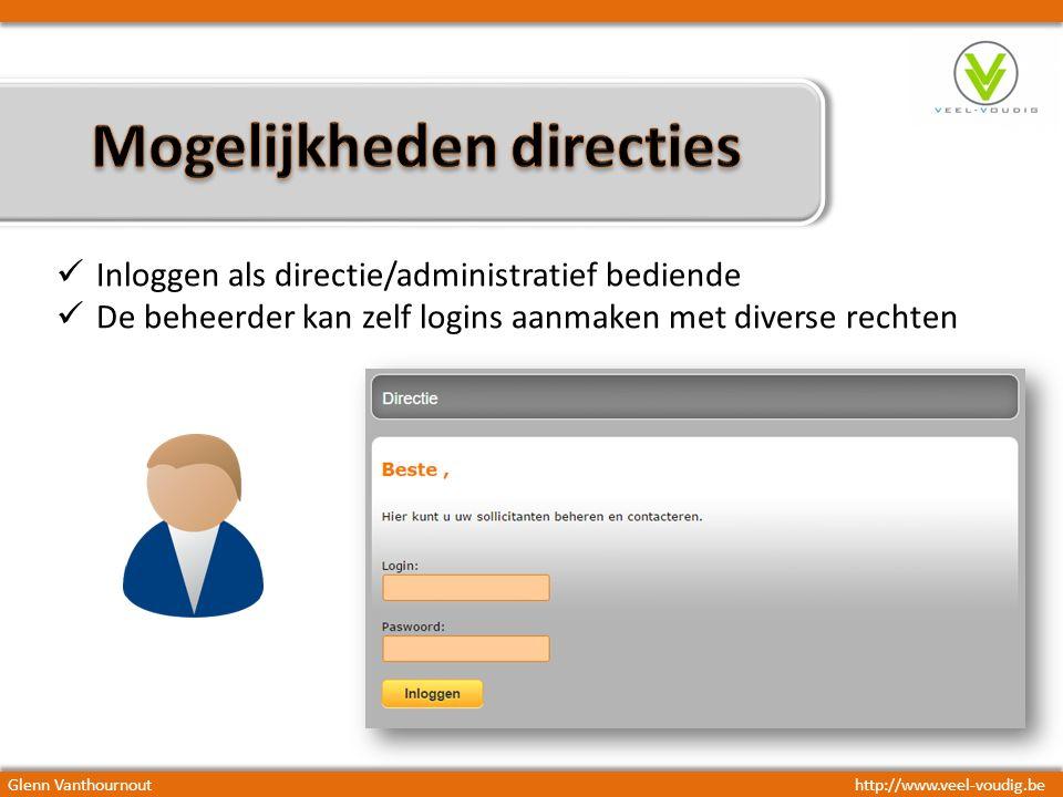 Glenn Vanthournouthttp://www.veel-voudig.be Inloggen als directie/administratief bediende De beheerder kan zelf logins aanmaken met diverse rechten