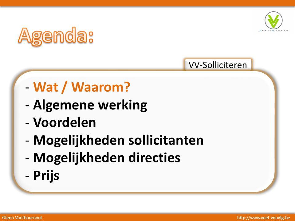 VV-Solliciteren - Wat / Waarom? - Algemene werking - Voordelen - Mogelijkheden sollicitanten - Mogelijkheden directies - Prijs Glenn Vanthournouthttp: