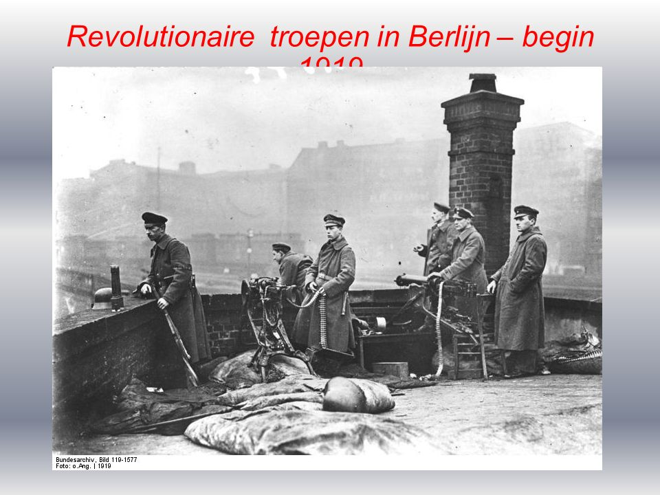 Revolutionaire troepen in Berlijn – begin 1919