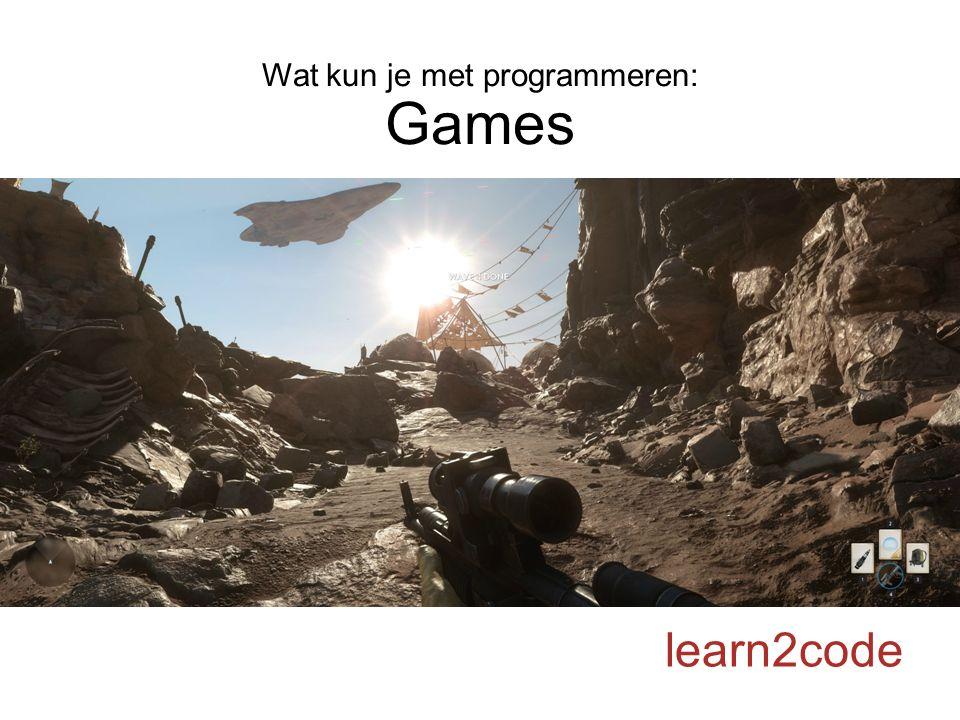 Wat kun je met programmeren: Games learn2code